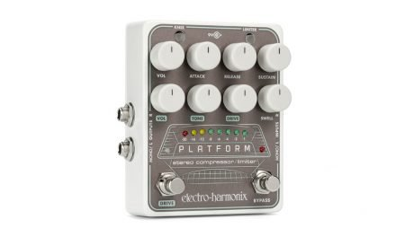 ELECTRO-HARMONIX INTRODUCES THE PLATFORM  STEREO COMPRESSOR/LIMITER